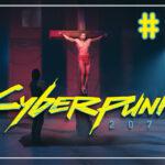 Cyberpunk 2077 прохождение #49 ♦ СТРАСТИ ♦