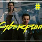 Cyberpunk 2077 прохождение #50 ♦ БУНРАКУ ♦