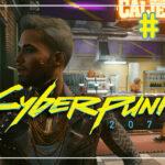 Cyberpunk 2077 прохождение #51 ♦ ПЛИ ♦