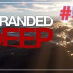 Stranded Deep прохождение #58 ♦ МЕГАЛОДОН ♦