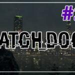 Watch Dogs прохождение #23 ♦ БУДУЩЕЕ НЕ ЗА ГОРАМИ ♦