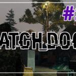 Watch Dogs прохождение #24 ♦ ДЛЯ ПОРТФОЛИО ♦