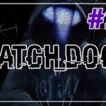 Watch Dogs прохождение #27 ♦ ЛИЦОМ К ЛИЦУ ♦