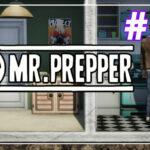 Mr Prepper прохождение #15 ♦ КИРКА ♦