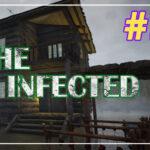The Infected прохождение #13 ♦ НЕТ ГРИБОВ ♦