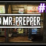 Mr Prepper прохождение #24 ♦ БОБ ♦