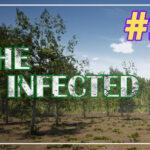The Infected прохождение #21 ♦ МЕСТО ДЛЯ ДОБЫЧИ ♦