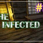 The Infected прохождение #23 ♦ СТОЛ ДЛЯ ГОТОВКИ ♦