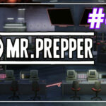 Mr Prepper прохождение #45 ♦ НАБЛЮДАТЕЛИ КТО ♦